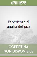 Esperienze di analisi del jazz libro di Caporaletti Vincenzo
