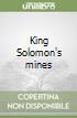 King Solomon's mines libro