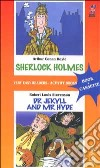 Sherlock Holmes-Dr. Jekyll and mr. Hyde. Con audiocassetta libro