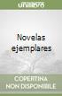 Novelas ejemplares libro