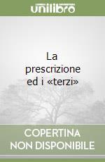 La prescrizione ed i «terzi» libro di Minervini Enrico