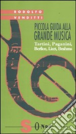 Piccola guida alla grande musica (3) libro di Venditti Rodolfo