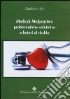 Medical malpractice problematiche valutative e fattori rischio