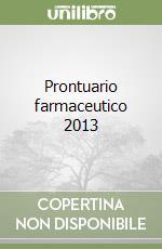 Prontuario farmaceutico 2013 libro