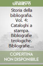 Storia della bibliografia (4) libro di Serrai Alfredo