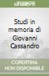 Studi in memoria di Giovanni Cassandro libro