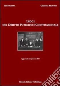 Leggi del diritto pubblico e costituzionale libro di Nicotra Ida - Belfiore Gianluca