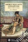 Amore e sessualità consapevoli attraverso l'astronumerologia libro
