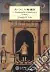 Ahiman Rezon. Le costituzioni dei massoni antichi (Antient) libro