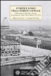 Uomini e logge nella Torino capitale. Dalla fondazione della loggia «Ausonia» alla rinascita del Grande Oriente Italiano (1859-1862) libro