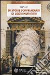 99 storie sorprendenti di Liberi Muratori libro