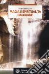 Magia e spiritualità hawaiane libro