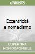 Eccentricità e nomadismo libro