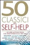 Cinquanta classici del self-help