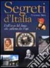 Segreti d'Italia. Dall'arca del drago alla galleria dei papi libro