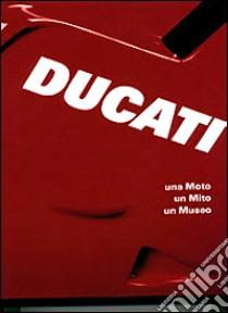 Ducati libro di Masetti Marco
