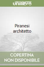 Piranesi architetto