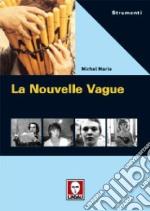La Nouvelle Vague libro