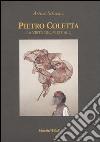 Pietro Coletta. La virtù del virtuale. Ediz. italiana e inglese libro