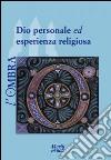 L'ombra (2014). Vol. 3: Dio personale ed esperienza religiosa libro