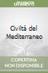 Civiltà del Mediterraneo libro
