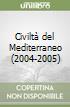 Civiltà del Mediterraneo (2004-2005) libro