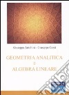 Geometria analitica e algebra lineare libro
