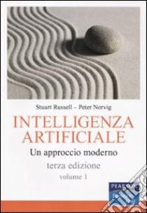 Intelligenza artificiale. Un approccio moderno (1) libro di Russell Stuart J. - Norvig Peter