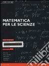 Matematica per le scienze-MyLab libro