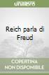 Reich parla di Freud libro