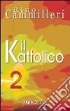 Il Kattolico (2) libro