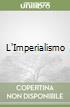 L'Imperialismo libro