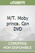 M/T. Moby prince. Con DVD
