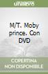 M/T. Moby prince. Con DVD libro
