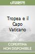 Tropea e il Capo Vaticano