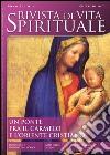 Rivista di vita spirituale (2013). Vol. 1: Un ponte fra il Carmelo e l'Oriente cristiano libro