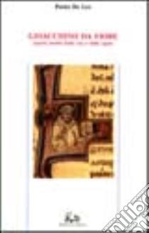 Gioacchino da Fiore. Aspetti inediti della vita e delle opere libro di De Leo Pietro