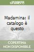 Madamina: il catalogo è questo libro