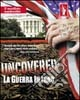 Uncovered. La guerra in Iraq. Con DVD libro
