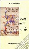 Bellezza del Carmelo. Appunti storici di mistica carmelitana. Via crucis, pace e amore per la pace libro