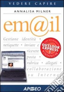 E-mail libro di Milner Annalisa