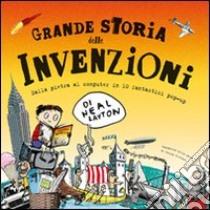 Grande storia delle invenzioni libro di Layton Neal