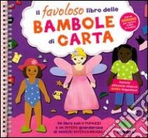 Il favoloso libro delle bambole di carta. Con gadget libro di Collings Julie