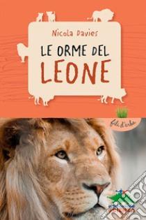 Le orme del leone libro di Davies Nicola