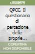 QPCC. Il questionario di percezione delle proprie competenze e convinzioni libro