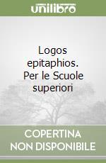 Logos epitaphios. Per le Scuole superiori libro di Tucidide