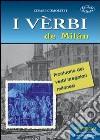 I vèrbi de Milán. Prontuario dei verbi irregolari milanesi libro