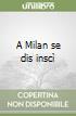 A Milan se dis insc�