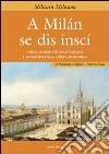 A Milan se dis inscì libro