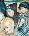 Il nostro Medioevo. Modelli di pensiero e di vita quotidiana, immagini dell'età comunale pistoiese libro